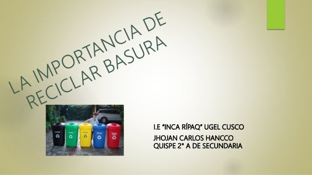La importancia de reciclar la basura for Reciclar muebles de la basura