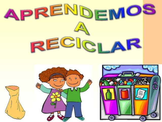 PRESENTACION EL RECICLAJE- RECURSO EDUCATIVO