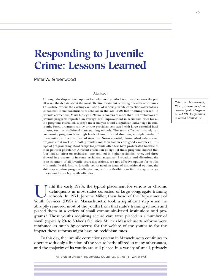 75     Responding to Juvenile Crime: Lessons Learned Peter W. Greenwood                                               Abst...