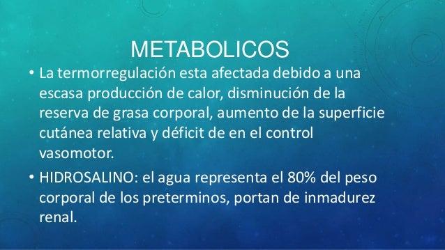 • La acidosis metabólica tardía ocurre en lo RN preterminos alimentados con formula, por incapacidad renal de excretar los...