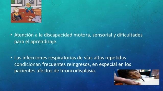 • Mayor incidencia de angiomas cutáneos • Deformidad craneal escafocefalica