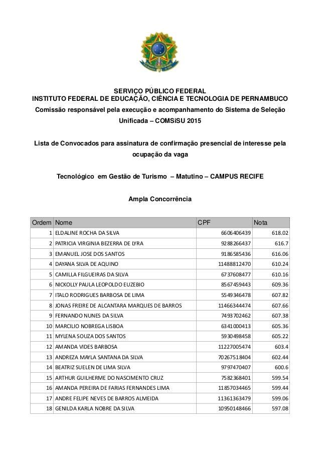 SERVIÇO PÚBLICO FEDERAL INSTITUTO FEDERAL DE EDUCAÇÃO, CIÊNCIA E TECNOLOGIA DE PERNAMBUCO Comissão responsável pela execuç...