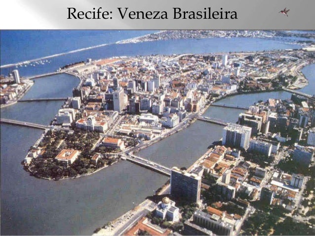 Recife: Veneza Brasileira
