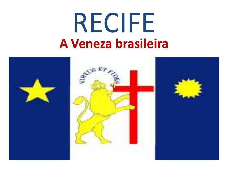 RECIFEA Veneza brasileira