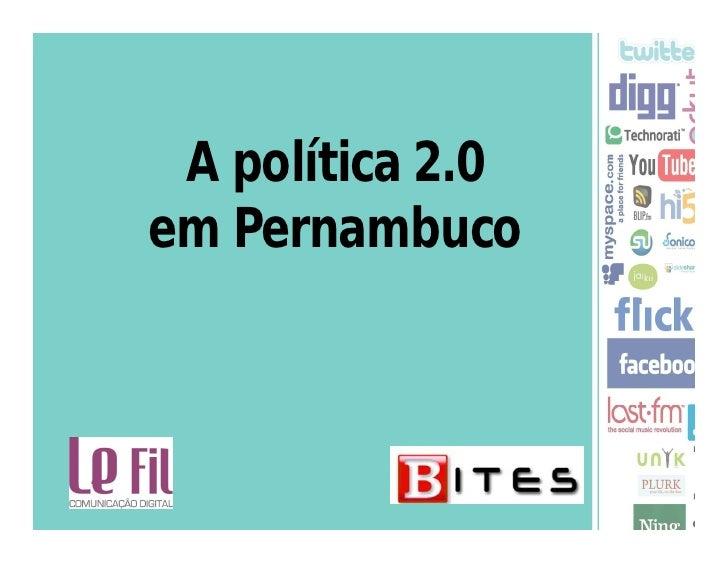 A política 2.0 em Pernambuco