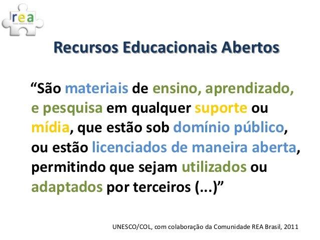 REA: práticas colaborativas e políticas públicas no Brasil Slide 2