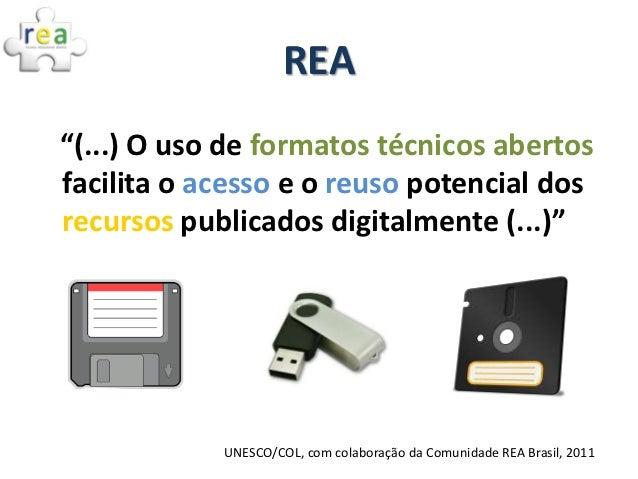 REA: práticas colaborativas e políticas públicas no Brasil Slide 3
