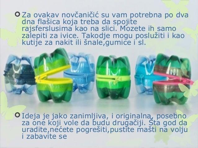  Možete obradovati i svoje ljubimce  Hranilica napravljena od flaša sigurno će vam uštedeti novac,a ni po čemu nije loši...