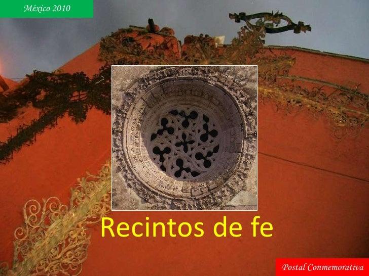 México 2010                   Recintos de fe                                Postal Conmemorativa