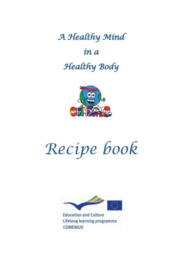 A Healthy Mind in a Healthy Body Recipe book