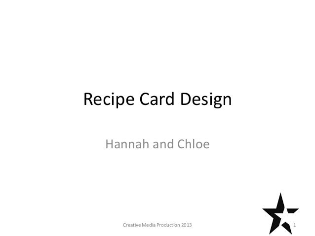 Recipe Card Design Hannah and Chloe 1Creative Media Production 2013