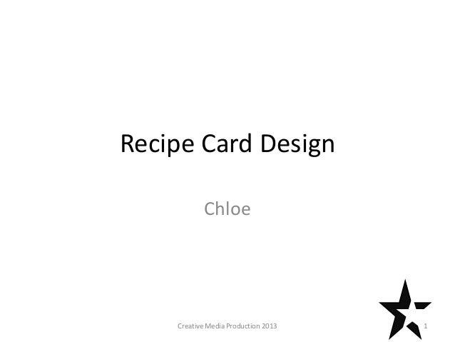 Recipe Card Design Chloe 1Creative Media Production 2013