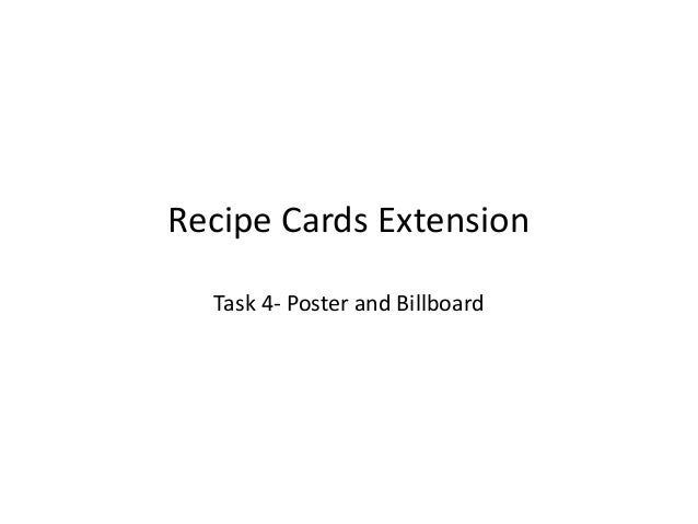 Recipe Cards Extension Task 4- Poster and Billboard