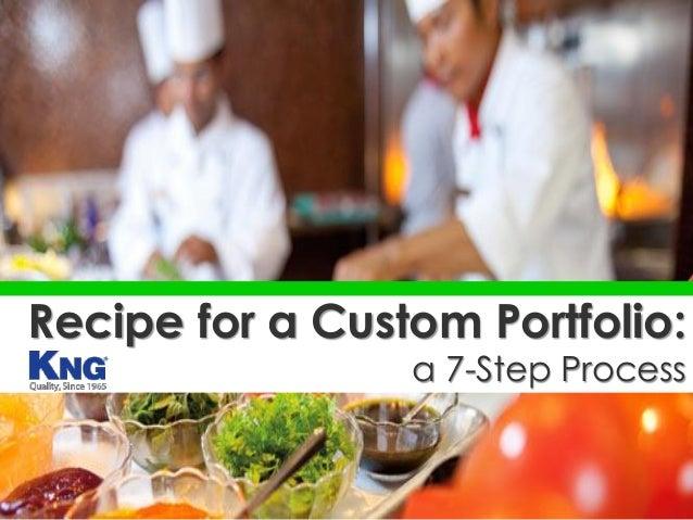 Recipe for a Custom Portfolio: a 7-Step Process