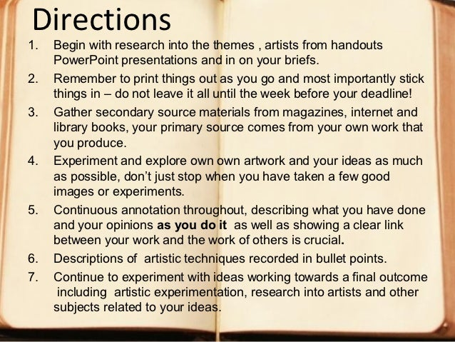 Directions1.   Begin with research into the themes , artists from handouts     PowerPoint presentations and in on your bri...