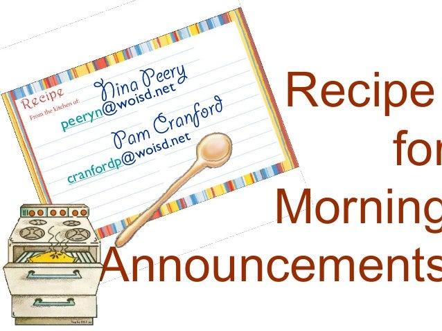 Nina Peerypeeryn@woisd.netRecipeforMorningAnnouncementsPam Cranfordcranfordp@woisd.net