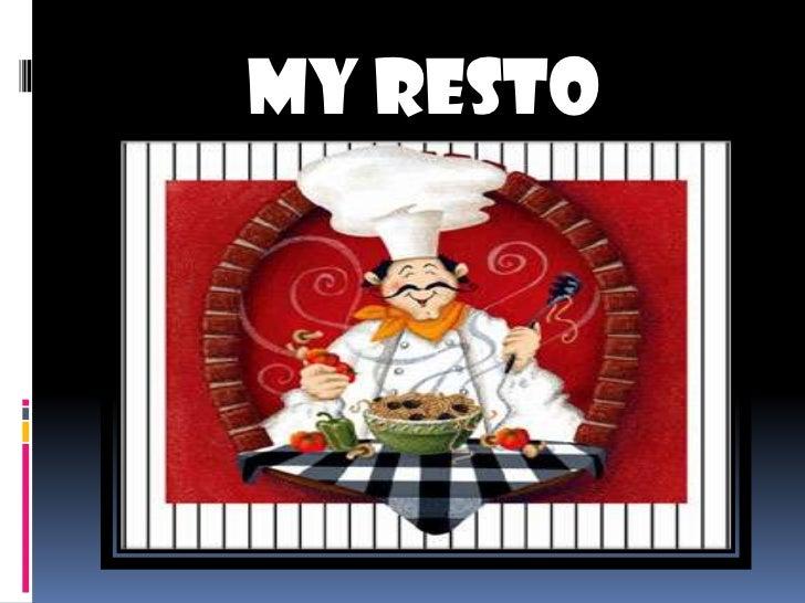 my resto