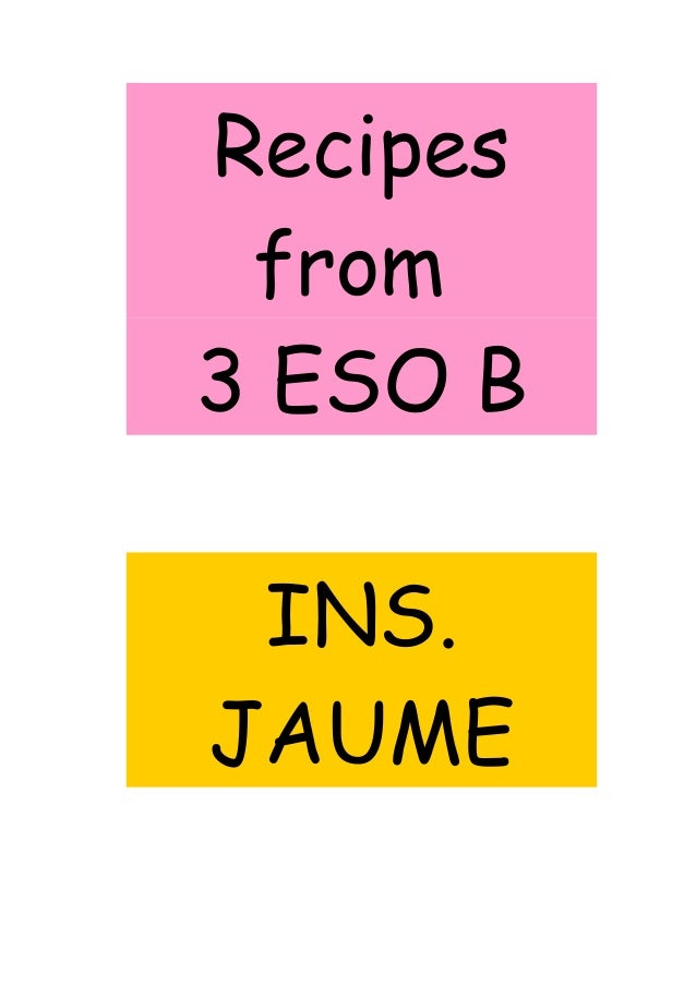 Recipes from 3 ESO B INS. JAUME