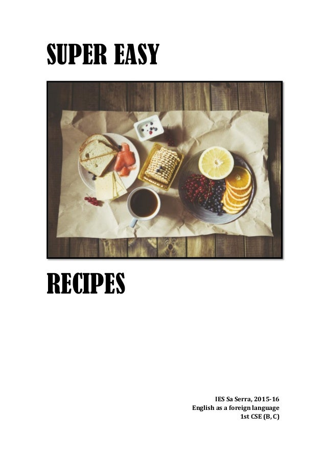 Recipes book super easy recipes ies sa serra 2015 16 english as a foreign language 1st forumfinder Image collections