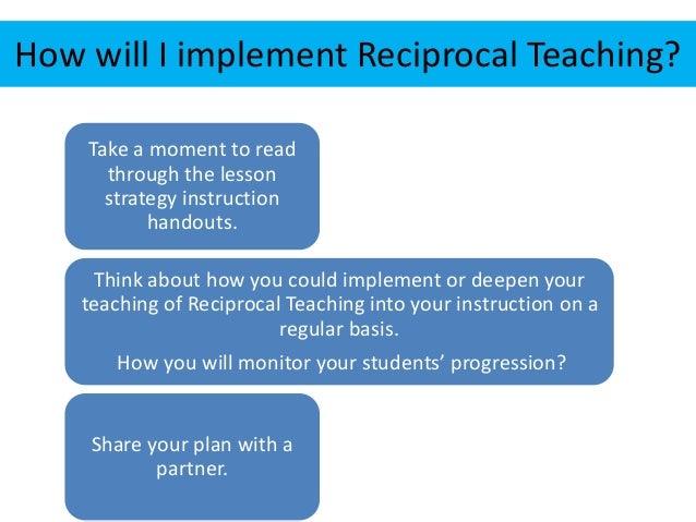 Reciprocal teaching day 1