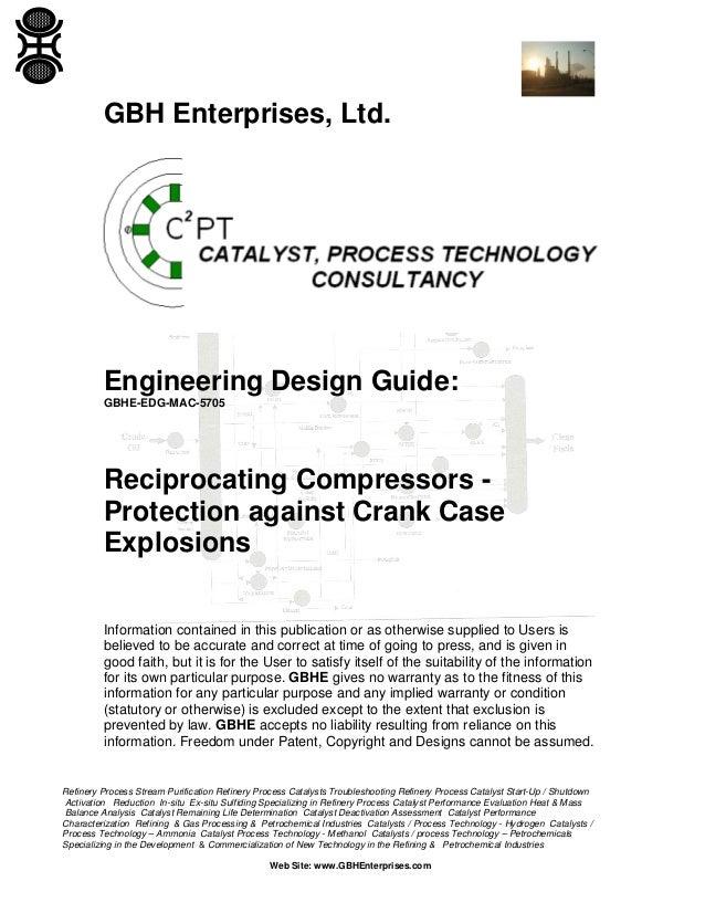 GBH Enterprises, Ltd.  Engineering Design Guide: GBHE-EDG-MAC-5705  Reciprocating Compressors Protection against Crank Cas...