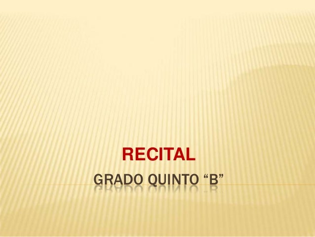 "RECITAL GRADO QUINTO ""B"""