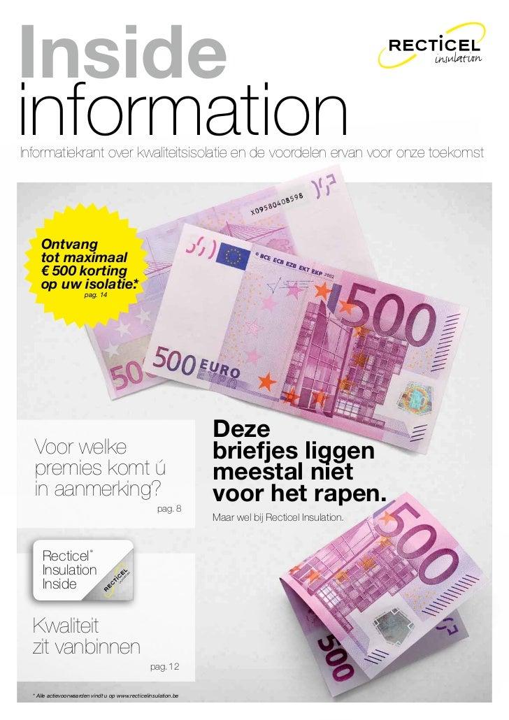 InsideinformationInformatiekrant over kwaliteitsisolatie en de voordelen ervan voor onze toekomst     Ontvang     tot maxi...