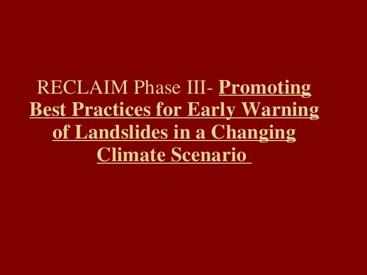 Promoting best practice for early warning of landslides - Reclaim 3