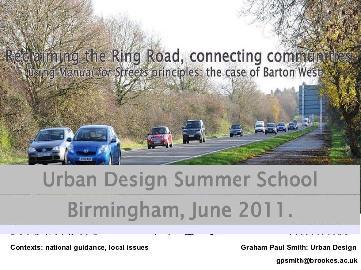 Contexts: national guidance, local issues     Graham Paul Smith: Urban Design [email_address]