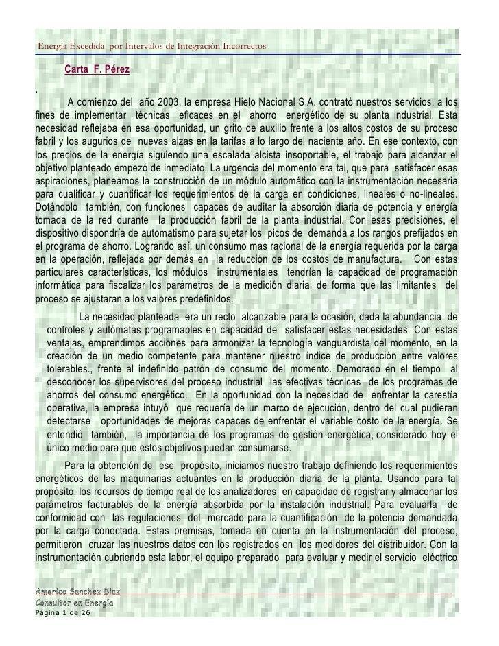 Energía Excedida por Intervalos de Integración Incorrectos         Carta F. Pérez .           A comienzo del año 2003, la ...