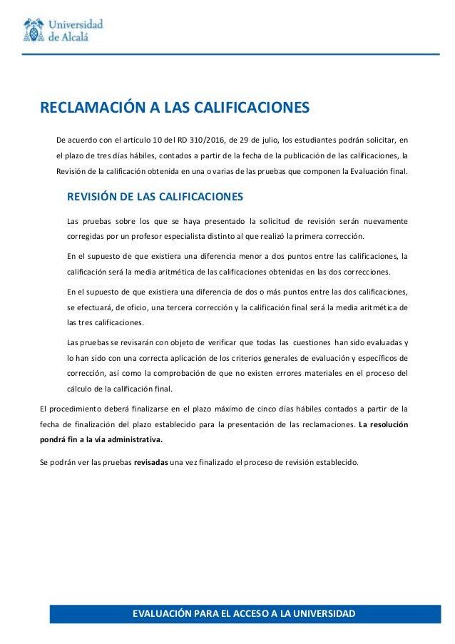 � � � � RECLAMACI�N�A�LAS�CALIFICACIONES� De�acuerdo�con�el�art�culo�10�del�RD�310/2016,�de�29�de�julio,�los�estudiantes�p...