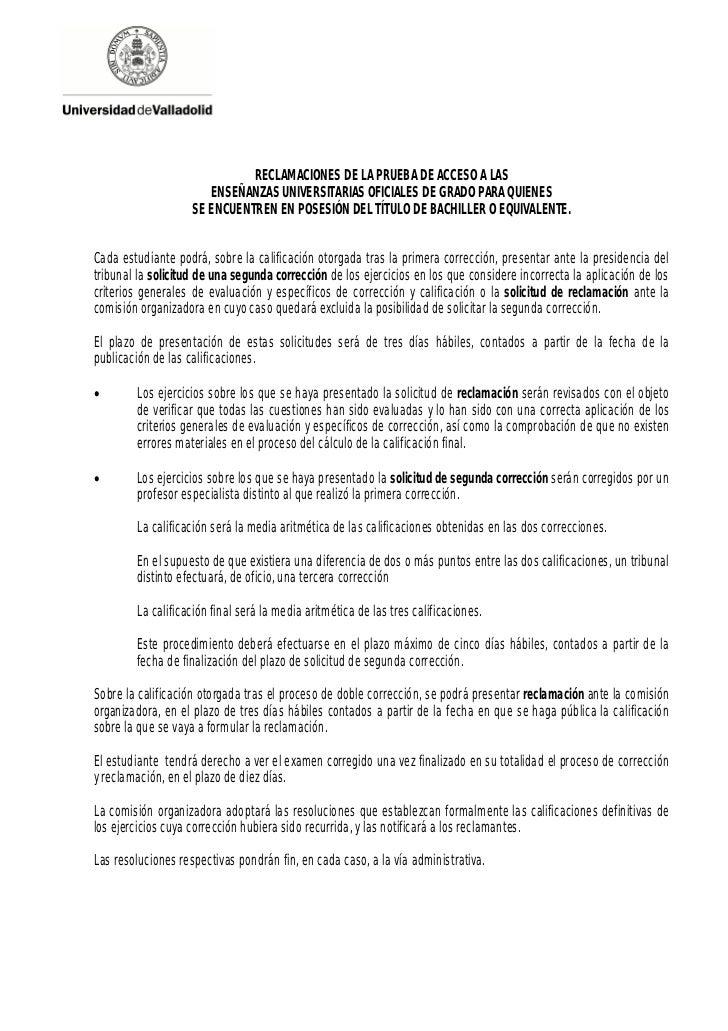 RECLAMACIONES DE LA PRUEBA DE ACCESO A LAS                       ENSEÑANZAS UNIVERSITARIAS OFICIALES DE GRADO PARA QUIENES...