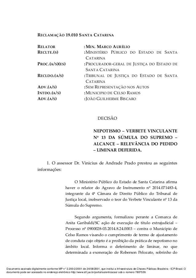 RECLAMAÇÃO 19.010 SANTA CATARINA RELATOR : MIN. MARCO AURÉLIO RECLTE.(S) :MINISTÉRIO PÚBLICO DO ESTADO DE SANTA CATARINA P...