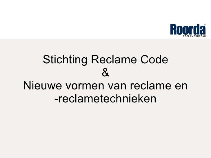 Stichting Reclame Code & Nieuwe vormen van reclame en -reclametechnieken