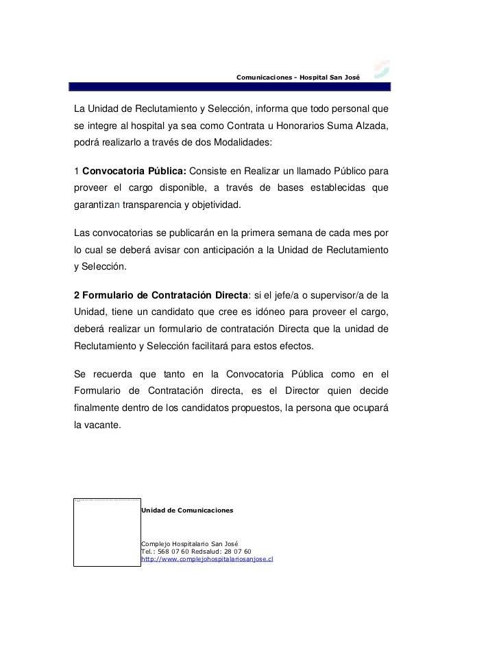 Comunicaciones - Hospital San José La Unidad de Reclutamiento y Selección, informa que todo personal que se in...