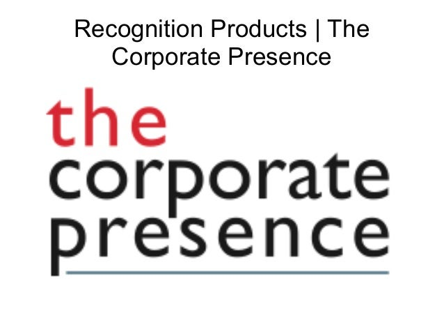 Recognition Products | The Corporate Presence