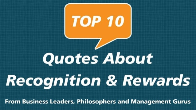 Top 10 Quotes About Recognition and Rewards