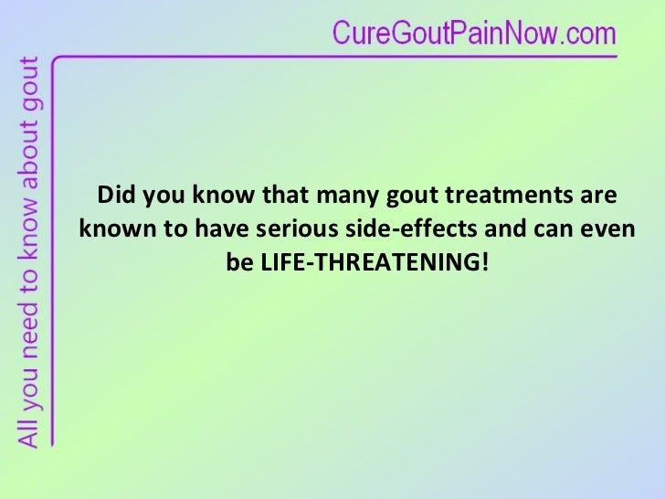 Recognize Gout Medication Side Effects Slide 2