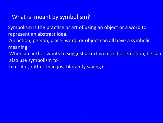 Recognize Symbolism In Poetry 092013