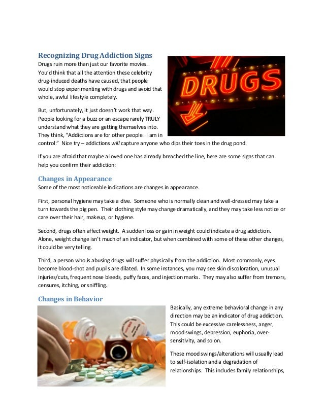 Recognizing Drug Addiction Signs Drugs ruin more than just our favorite movies. You'd think that all the attention these c...
