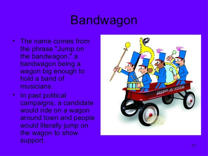 bandwagon appeal examples - photo #26