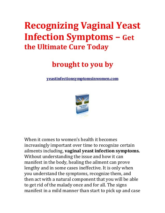 Yeast Infection Women Symptoms Recognizing vaginal ye...