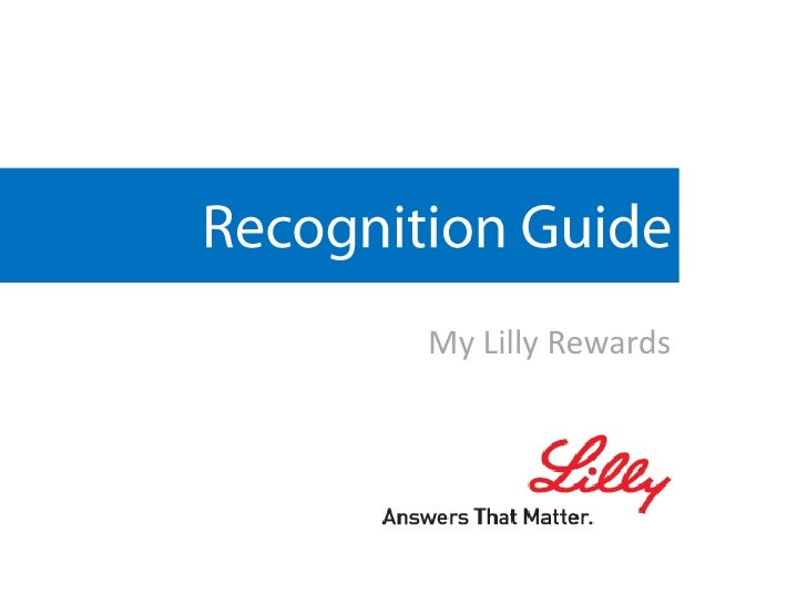 Recognition Guide<br />My Lilly Rewards  <br />