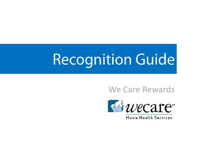 Recognition Guide<br />We Care Rewards  <br />