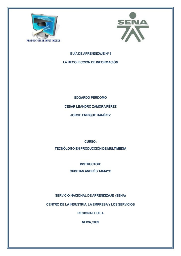 GUÍA DE APRENDIZAJE Nº 4           LA RECOLECCIÓN DE INFORMACIÓN                    EDGARDO PERDOMO            CÉSAR LEAND...
