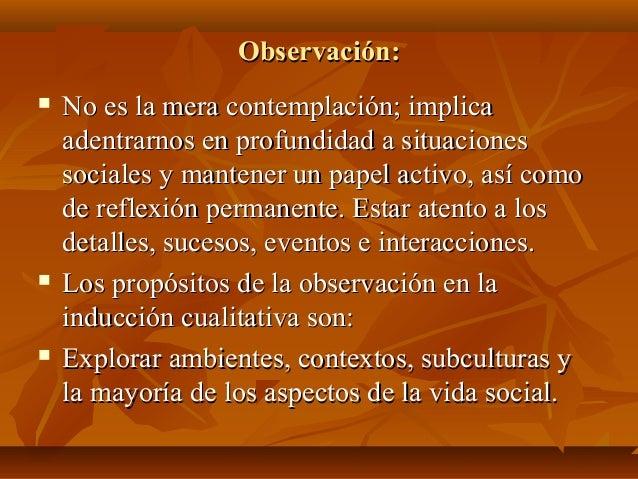 Observación:Observación:  No es la mera contemplación; implicaNo es la mera contemplación; implica adentrarnos en profund...
