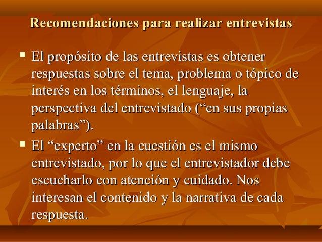 Recomendaciones para realizar entrevistasRecomendaciones para realizar entrevistas  El propósito de las entrevistas es ob...