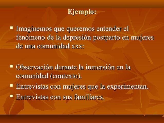 Ejemplo:Ejemplo:  Imaginemos que queremos entender elImaginemos que queremos entender el fenómeno de la depresión postpar...