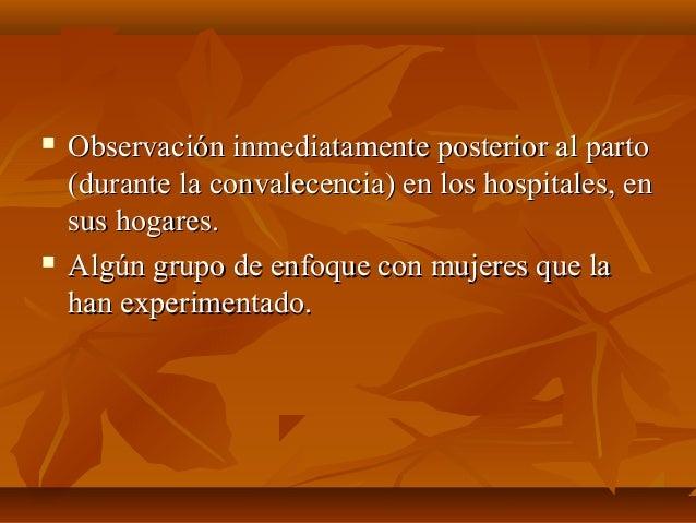  Observación inmediatamente posterior al partoObservación inmediatamente posterior al parto (durante la convalecencia) en...