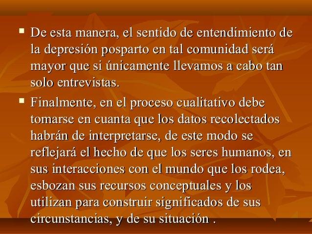  De esta manera, el sentido de entendimiento deDe esta manera, el sentido de entendimiento de la depresión posparto en ta...